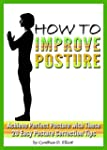 How to Improve Posture: Achieve Perfe...