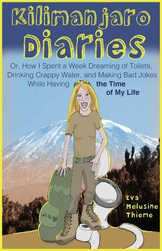 Kilimanjaro Diaries by Eva Melusine Thieme ebook deal