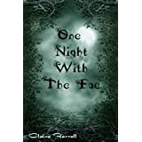 One Night With The Faeby Claire Farrell