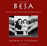 Besa: Muslims Who Saved Jews in World War II
