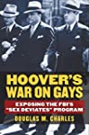 Hoover's War on Gays: Exposing the FB...