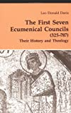 The First Seven Ecumenical Councils (325-787): Their History and Theology (Theology and Life Series 21)