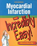 Myocardial Infarction: An Incredibly...