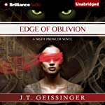 Edge of Oblivion: A Night Prowler Novel, Book 2 (       UNABRIDGED) by J. T. Geissinger Narrated by Angela Dawe
