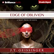 Edge of Oblivion: A Night Prowler Novel, Book 2 | [J. T. Geissinger]