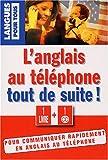 echange, troc Marie-Claude Roland - L'anglais au téléphone tout de suite ! : 1 livre et un CD audio (1CD audio)