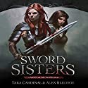 Sword Sisters: Red Reaper, Book 1 Audiobook by Tara Cardinal, Alex Bledsoe Narrated by Tara Cardinal
