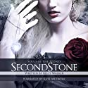 Second Stone: Souls of the Stones, Volume 2 (       UNABRIDGED) by Kelly Walker Narrated by Kate Metroka