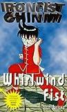 Whirlwind Fist (Ironfist Chinmi - Kung Fu Boy)