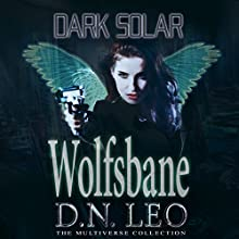 Dark Solar: Wolfsbane: A Science Fiction Romance Fairy Tale Audiobook by D.N. Leo Narrated by Catherine Edwards
