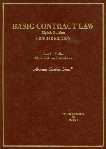 Fuller And Eisenberg Basic Contract Law CONCISE EIGHTH...