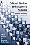 Cultural studies and discourse analysis :  a dialogue on language and identity /