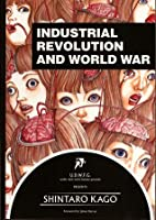 Industrial Revolution and World War by…