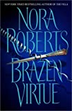 Brazen Virtue (Sacred Sins) Nora Roberts