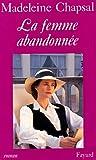 echange, troc Madeleine Chapsal - La Femme abandonnée, d'après une nouvelle de Balzac