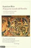 El Pequeno Mundo Del Hombre (Imago Mundi) (Spanish Edition) (8423337111) by Rico, Francisco