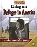 img - for Living as a Refugee in America: Mohammed's Story (Children in Crisis) book / textbook / text book