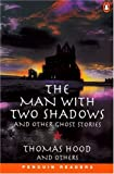 The man with two shadows and other ghost stories