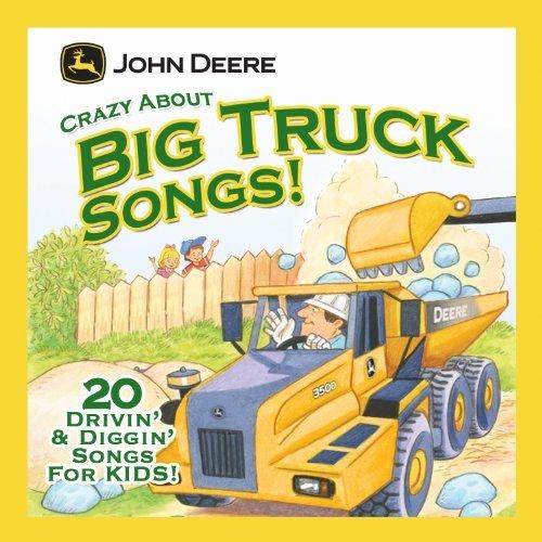 john-deere-crazy-about-big-truck-songs-by-john-american-music-series-deere