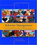 Behavior Management: Principles and Practices of Positive Behavior Supports