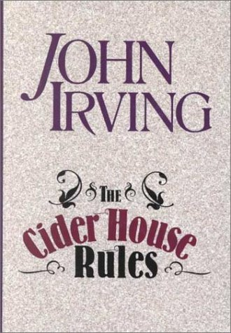 The Cider House Rules Free Book Notes, Summaries, Cliff Notes and Analysis