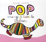 """Afficher """"Pop mange de toutes les couleurs"""""""