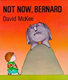 Not Now, Bernard David McKee