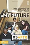My Future (Middle School Survival Series)
