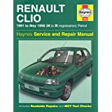 Renault Clio Petrol Service and Repair Manual ; 1991 to May 1998 (Haynes Service and Repair Manuals)by Matthew Minter