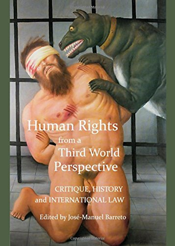 Human Rights from a Third World Perspective: Critique, History and International Law