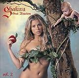 echange, troc Shakira - Oral Fixation 2
