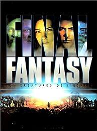 Final Fantasy - Les Créatures De L'esprit - Édition Collector