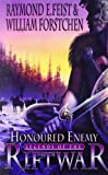 Honoured Enemy: Legends of the Riftwar Bk. 1 (0006483887) by Feist, Raymond E.