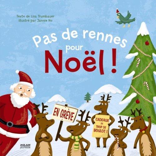 Pas de rennes pour Noël !