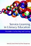 img - for Service-Learning in Literacy Education: Possibilities for Teaching and Learning (Hc) book / textbook / text book