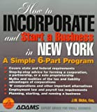 How to Incorporate and Start a Business in New York (How to Incorporate and Start a Business Series)
