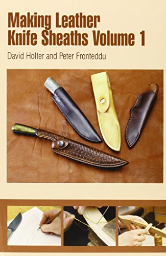 Making Leather Knife Sheaths: 1