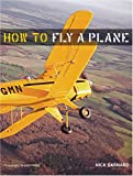 img - for How To Fly A Plane book / textbook / text book