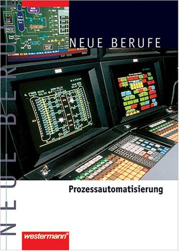 Neue Berufe. Prozessautomatisierung. (Lernmaterialien)