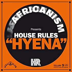 Amazon.com: Hyena: Africanism House Rules: MP3 Downloads Goldie Hyena 1 Mp3