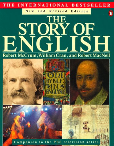 The Story of English: Revised Edition