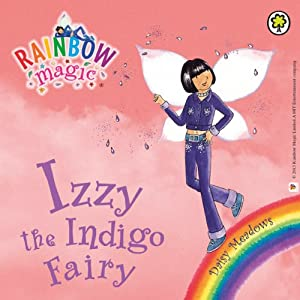 Rainbow Magic: The Rainbow Fairies 6: Izzy the Indigo Fairy | [Daisy Meadows]