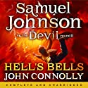 Hell's Bells: Samuel Johnson vs the Devil, Round II Audiobook by John Connolly Narrated by Nick Rawlinson