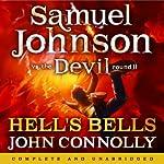Hell's Bells: Samuel Johnson vs the Devil, Round II | John Connolly
