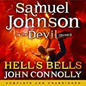 Hell's Bells: Samuel Johnson vs the Devil, Round II | John Connolly