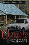 img - for Unfinished Business (Savannah Martin Mysteries) (Volume 10) book / textbook / text book