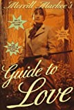 Merrill Markoe's Guide to Love
