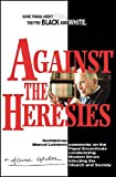 img - for Against the Heresies book / textbook / text book