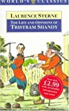 The Life and Opinions of Tristram Shandy, Gentleman (Worlds Classics)
