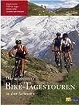 Die sch�nsten Bike-Tagestouren in der...